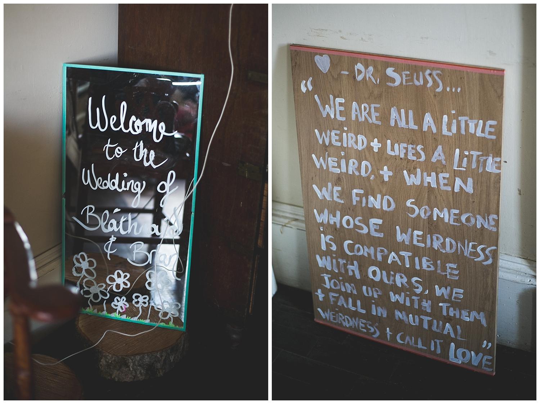 Wedding signage - Were all a little weird by Dr Seuss